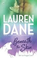 Beneath the Skin | Lauren Dane |