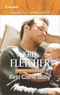 First Came Baby | Kris Fletcher |