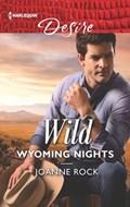 Wild Wyoming Nights   Joanne Rock  