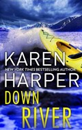 Down River   Karen Harper  