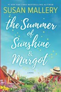 The Summer of Sunshine and Margot | Susan Mallery |