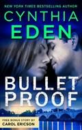 Bulletproof & Locked, Loaded and SEALed | Cynthia Eden ; Carol Ericson |