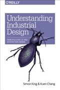 Understanding Industrial Design | King, Simon, Obe ; Chang, Kuen |