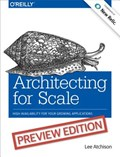 Architecting for Scale | Lee Atchinson |