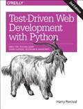 Test-Driven Development with Python 2e   Harry J.w Percival  
