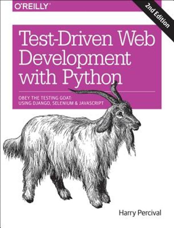 Test-Driven Development with Python 2e