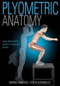 Plyometric Anatomy   Hansen, Derek ; Kennelly, Steve  