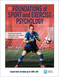 Foundations of Sport and Exercise Psychology | Weinberg, Robert ; Gould, Daniel |