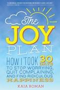 The Joy Plan   Kaia Roman  