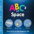 ABCs of Space | Ferrie, Chris ; Kregenow, Julia |