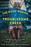 The Book Woman of Troublesome Creek | Kim Michele Richardson |