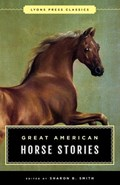 Great American Horse Stories   Sharon B. Smith  