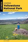 Hiking Yellowstone National Park   Bill Schneider  