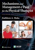 Mechanisms and Management of Pain for the Physical Therapist   Sluka, Kathleen A., Ph.D.  