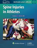 Spine Injuries in Athletes: Print + Ebook with Multimedia | Andrew Hecht |