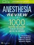 Anesthesia Review: 1000 Questions and Answers to Blast the BASICS and Ace the ADVANCED | Sheri M. Berg |