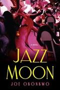 Jazz Moon   Joe Okonkwo  