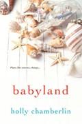 Babyland   Holly Chamberlin  