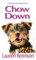 Chow Down | Laurien Berenson |