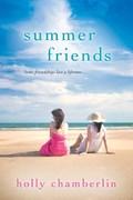 Summer Friends | Holly Chamberlin |