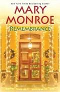 Remembrance | Mary Monroe |