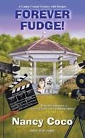 Forever Fudge | Nancy Coco |