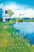 Monarch Manor   Maureen Leurck  