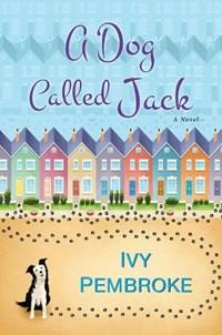 A Dog Called Jack   Ivy Pembroke  