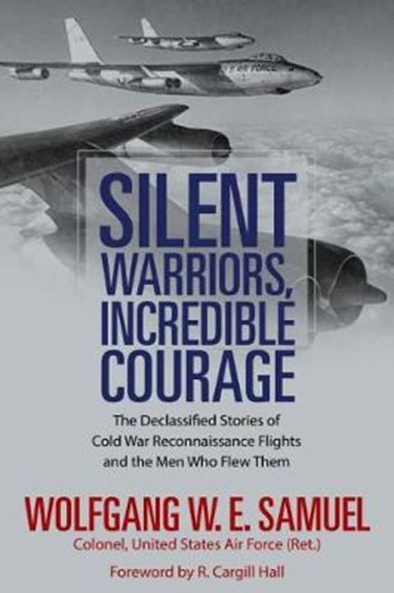 Silent Warriors, Incredible Courage