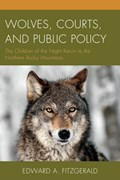 Wolves, Courts, and Public Policy | Edward A. Fitzgerald |