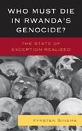 Who Must Die in Rwanda's Genocide? | Kyrsten Sinema |
