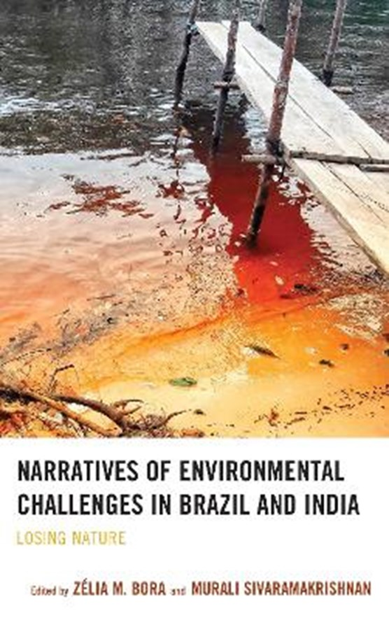 Narratives of Environmental Challenges in Brazil and India