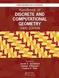 Handbook of Discrete and Computational Geometry | Csaba D. Toth ; Joseph (smith College, Northampton, Massachusetts, Usa) O'rourke ; Jacob E. (city College, New York, New York, Usa) Goodman |