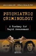 Psychiatric Criminology | Md Liebert ; William J. Birnes John A. |