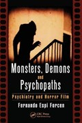 Monsters, Demons and Psychopaths | Forcen, Fernando Espi (department of Psychiatry, Rush University Medical Center, Il, Usa) |