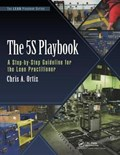 The 5S Playbook   Chris A. Ortiz  