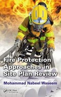 Fire Protection Approaches in Site Plan Review | Waseem, Mohammad Nabeel (office of the Fire Marshal, Fairfax, Virginia, Usa) |