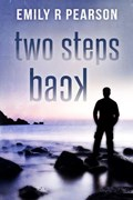 Two Steps Back | Emily R Pearson |
