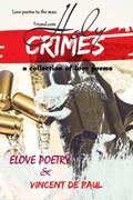 Holy Crimes (A Collection of Love Poems) | Elove Poetry ; Vincent de Paul |