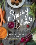 Sneaky Blends   Missy Chase Lapine  