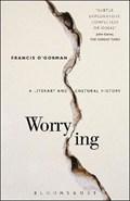 Worrying   O'gorman, Professor Francis (university of Edinburgh, Uk)  