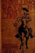 Thrilling Days in Army Life | General Forsyth U. S. A. |