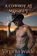 A Cowboy At Midnight | Virginia Wade |
