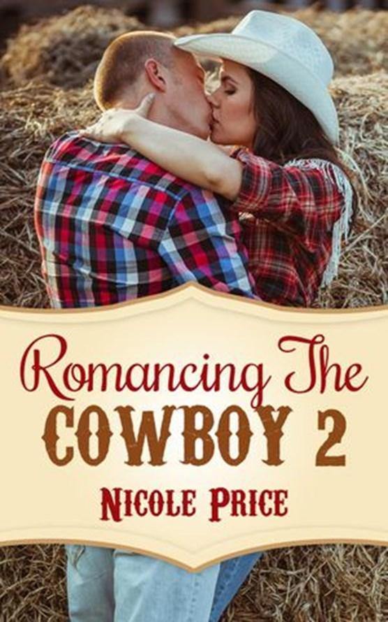 Romancing The Cowboy: 2
