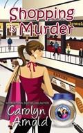 Shopping is Murder   Carolyn Arnold  