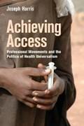 Achieving Access | Joseph Harris |