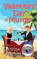 Valentine's Day is Murder   Carolyn Arnold  