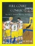 Full Court Conflict | Ce Butler |