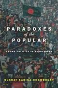 Paradoxes of the Popular | Nusrat Sabina Chowdhury |