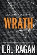 Wrath | T. R. Ragan |